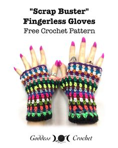 Scrap Buster Fingerless Gloves - Free Crochet Pattern