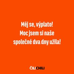 English Jokes, Work Jokes, Motto, Sarcasm, Humor, Chili, Memes, Funny, Quotes