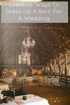 Ways To Dress Up A Barn For A Wedding