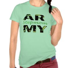 Army stepmom tee- the perfect gift for the army stepmom in your family!