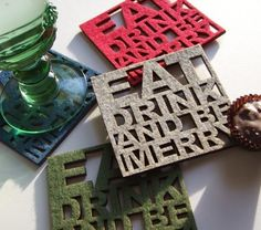 Eat Drink and Be Merry - Set of four felt coasters