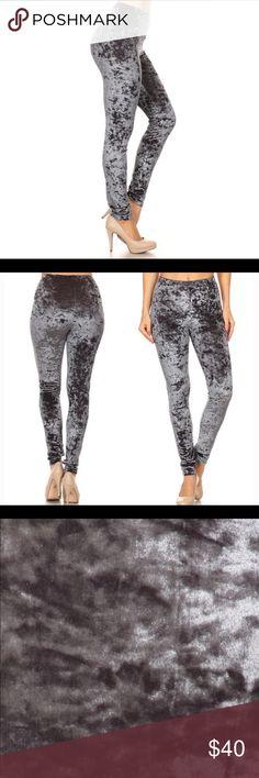 Gray Crushed Velvet Leggings Crushed Velvet Leggings  Limited supply!   Dressed up or down, these are a show stopper! Pants Leggings