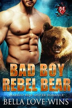 Bad Boy Rebel Bear (Marked Bear Shifter Romance Book 3), http://www.amazon.com/dp/B01DUM67PG/ref=cm_sw_r_pi_n_awdm_tk3NxbW55R5B0