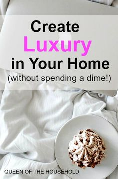 Create Luxury at Home Without Spending a Dime