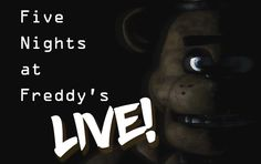 Five Nights at Freddy's LIVE!   Library program, party game