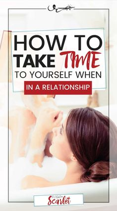 It is so important to take time for yourself in a relationship! There is nothing wrong with self care. It helps you stay centered and not lose yourself in your relationship. Click through for ideas on how and some sample activities. #selfcare #forwomen