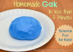 Make homemade Gak in less than 5 minutes! Science and hours of fun for #kids #recipe #crafts via Musingssahm.com
