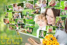 10 Ways To Display Your Best Photos