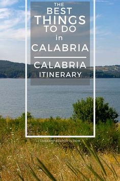 If undeveloped beaches and quaint villages are your thing, head over to Italy and follow our Calabria itinerary for all the best things to do in Calabria. Travel Advice, Travel Guides, Travel Tips, Stuff To Do, Things To Do, Good Things, Norman Castle, Reggio Calabria, Adventures Abroad