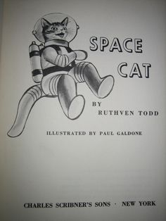 Space Cat!!! By Ruthven Todd Copyright 1952. #LiteraryCat