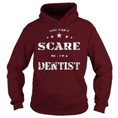 Make this awesome proud Veterinarian: You can't scare me - Dentist Dental as a great gift Shirts T-Shirts for Veterinarians