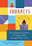 Buy Journeys: Young Readers' Letters to Authors Who Changed Their Lives by Library of Congress Center for the Book and Read this Book on Kobo's Free Apps. Discover Kobo's Vast Collection of Ebooks and Audiobooks Today - Over 4 Million Titles! Love Book, This Book, Nonfiction Books For Kids, The Rok, Tired Of Trying, Best Book Covers, Library Of Congress, Women In History, Young People