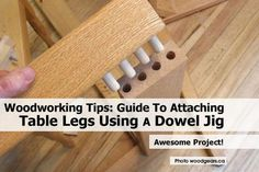 Dowel Jig for Table Legs If you are looking for great tips on woodworking, then http://www.woodesigner.net can help!