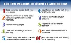 Top Ten Reasons to Listen to Audiobooks - #10  is why I listen to audio books!