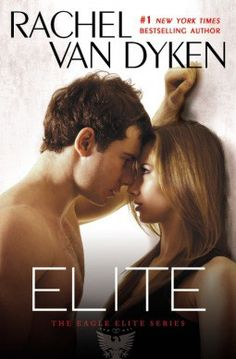 Throwback Thursday: Elite (The Eagle Elite Series #1) by Rachel Van Dyken