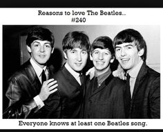 Everyone knows AT LEAST one Beatles song.