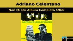 Adriano Celentano Non Mi Dir Album Completo 1965