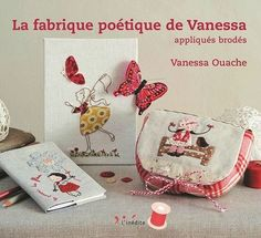 """French book """"embroidery and applique."""" Talk to LiveInternet - Russian Service Online Diaries Applique Patterns, Embroidery Applique, Cross Stitch Embroidery, Raw Edge Applique, Cross Stitch Books, Book And Magazine, Book Crafts, Craft Books, Sewing A Button"""