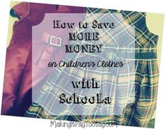 How to save more money on children's clothes with schoola #savings #clothes #children #school #education #frugal #makingitpay