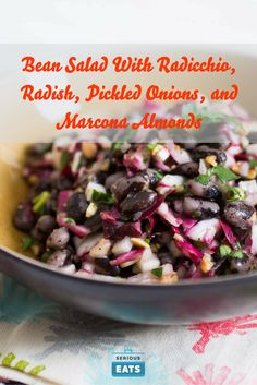 Great bean salads combine a variety of textures and flavors.