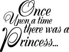Once Upon a time...Wall Quotes Words Lettering Sayings