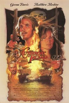 Cutthroat Island.......made me want be a pirate. In my opinion one if the best pirate films that didn't gain as much popularity as it deserved. Great film.