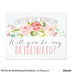 Will You Be My Bridesmaid | Bridesmaid