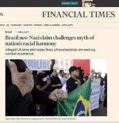 Extremistas da Ucrânia teriam recrutado brasileiros para lutar contra rebeldes pró-Rússia Fonte: Jornal do Brasil – País – 'Financial Times':Grupos neonazistas desafiam o m…
