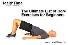 When you have decided to go the core exercise way to stay fit, here are a few core exercises for beginners that will help you achieve your fitness goal. You Fitness, Fitness Goals, Health Goals, Health Tips, Core Exercises For Beginners, Back Muscles, Get In Shape, Stay Fit, Flexibility
