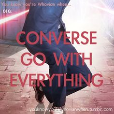 I love Doctor Who ! Converse go with everything, and look best on the Doctor :) 10th Doctor, Doctor Who, Bae, Pokemon, Fandoms, Don't Blink, Torchwood, David Tennant, Dr Who