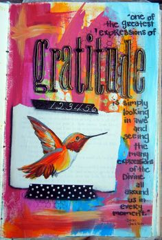 One of the greatest expressions of gratitude is looking in awe and seeing the many expressions of the Devine all around us in every moment. Art Journal Inspiration, Journal Ideas, Journal Quotes, Attitude Of Gratitude, Gratitude Book, Art Journal Pages, Art Journals, Hippie Art, Piece Of Me