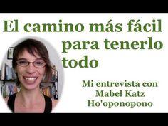 http://elcaminomasfacil.com/ Mira la entrevista a Mabel Katz por Movimiento Inteligente - El camino más fácil para tenerlo todo y Ho'oponopono.