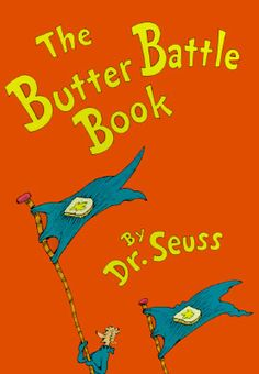 Classic Seuss: The Butter Battle Book by Dr. Seuss Hardcover) for sale online National Poetry Month, Beginner Books, Stem For Kids, 4 Kids, Remembrance Day, Science Activities, Preschool Science, Cold War, Childrens Books