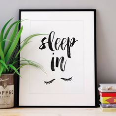 Sleep In http://www.notonthehighstreet.com/themotivatedtype/product/sleep-in-watercolour-typography-print Limited edition, order now!