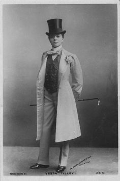 The Sexiest Victorian DragKing  This lady is a dapper gentleman, your argument is invalid. Turning social norms on their head was just another day in the life of Vesta Tilley.