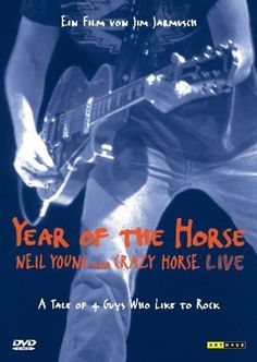 Neil Young: Year of the Horse (1997)