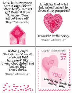 Sarcastic Valentines printable. Super cheap and hilarious. Can't wait to give these to my girlfriends this year.