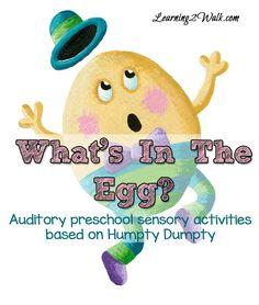 Humpty Dumpty Auditory Preschool Sensory Activities