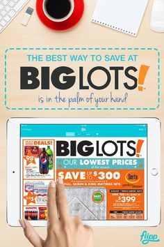 Save big at your favorite stores, like Big Lots, Walmart, Home Depot and more. Flipp is your go-to weekly shopping app. Search the app for stores, products and locations to get the best prices on the products you want. Start saving and download the app for free.