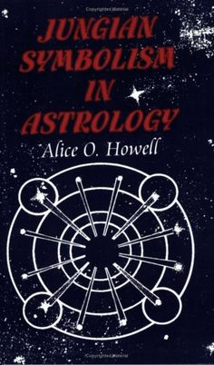 Jungian Symbolism in Astrology by Alice O. Howell http://www.amazon.com/dp/083560618X/ref=cm_sw_r_pi_dp_318zub1X7AVH5