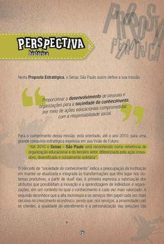 Proposta Pedagógica e Regimento Senac São Paulo - projeto gráfico de livreto desenvolvido para o Fórum de Educação realizado na Unidade Lapa Scipião