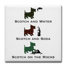 """Scotties and Scotch - Tile Coaster by CafePress . $10.50. Four felt pads protect your furniture from scratches. Not for use with abrasive cups and mugs. Dishwasher safe. 4.25"""" x 4.25"""" and 1/6-inch thick. Ceramic. Scotch on the rocks, Scotch and water, Scotch and soda, however you like it these little Scottish terriers have it together. Dressed in tartan plaids and enjoying Scotch whiskey"""