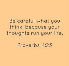 Proverbs 4 23, God First, Thinking Of You, Thoughts, Life, Thinking About You, Ideas, Tanks