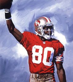 """Jerry Rice, 49ers acrylic on canvas 20""""x16"""" by Fred Dingler."""