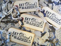 150 Eat Drink & Be MarriedTagsWedding Seating by shabbymcfabby, $300.00
