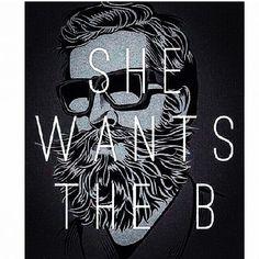 She wants the B - beard beards bearded man men illustration art humor bearding #letherhaveit