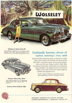 Wolseley car advert, issued by BMC, in The Motor - 1957 Vintage Advertisements, Vintage Ads, Vintage Stuff, Classic Cars British, British Car, Austin Cars, Advertising Poster, 1950s Advertising, Classic Motors