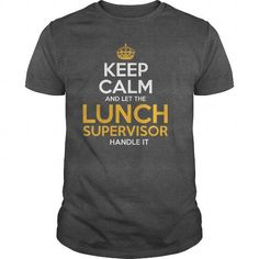 Awesome Tee For Lunch Supervisor T Shirts, Hoodie