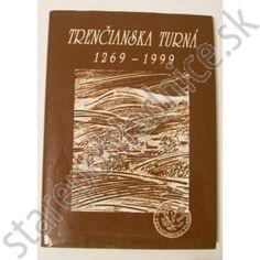 Trenčianská Turná 1269 - 1999 Cover, Books, Art, Livros, Craft Art, Kunst, Book, Libri, Art Education