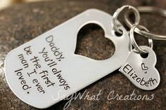 You'll always be the first man I ever loved by SayWhatCreations, $34.00